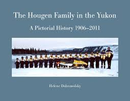 the hougen family in the yukon by hougen u0027s limited issuu