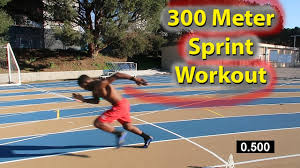 300 meter to feet how to run faster 300 meter dash sprint workout youtube