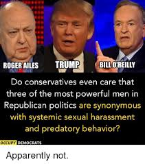 Bill Oreilly Meme - roger ailes trump bill oreilly do conservatives even care that