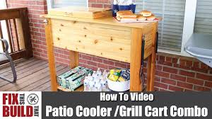 patio cooler u0026 grill cart combo how to make youtube