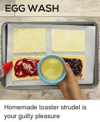 Who Invented Toaster Strudel 25 Best Memes About Toaster Strudel Toaster Strudel Memes
