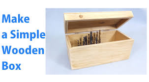 How To Make A Wood Toy Chest by Making A Simple Wooden Storage Box A Woodworkweb Woodworking