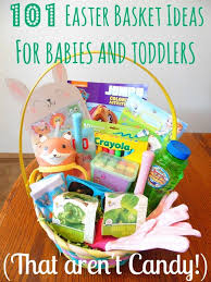 easter basket for 101 easter basket ideas for babies and toddlers that aren t candy