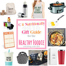 foodie gifts 25 gifts for the healthy foodie 50 frugal friday 5 c it