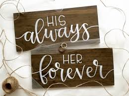 his and hers wedding chairs his always forever wood signs wedding signs chair signs