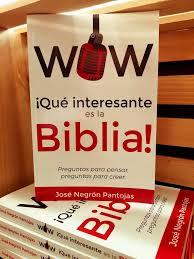 imagenes q interesante wow que interesante es la biblia buenas nuevas