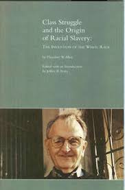 the origin of black friday and slavery 4 theodore w allen jeffrey b perry