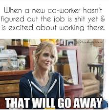 Co Worker Memes - 15 hilarious workplace memes you should share with your co workers