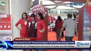 airasia travel fair pembukaan airasia travel fair 2017 di bali youtube