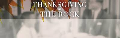 thanksgiving at thanksgiving at the rock slide u2013 the rock