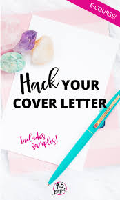 cover letter e now available hack your cover letter e course for jobseekers