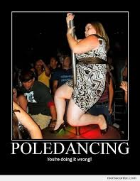 Pole Dancing Memes - pole dancing by ben meme center