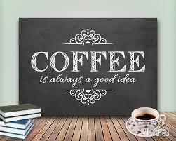 Chalkboard Ideas For Kitchen Coffee Art Printkitchen Printablecoffee Is Always A Good