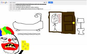 I Hate It When Memes - i hate it when a clown breaks in my bathroom and eats my sponge