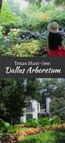 Dallas Arboretum Map by 224 Best Dallas Images On Pinterest Texas Travel Dallas Texas