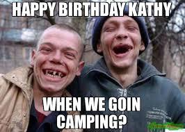 Kathy Meme - happy birthday kathy when we goin cing meme ugly twins 242871