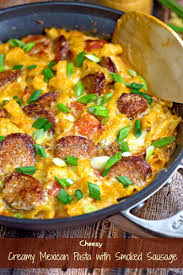creamy mexican pasta with smoked sausage skillet dinner the