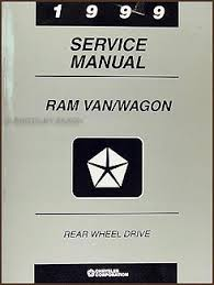 1999 dodge ram service manual 1999 dodge ram wagon repair shop manual original b1500 b3500
