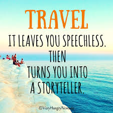 Best travel quotes to inspire you to travel very hungry nomads