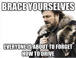 Driving In Snow Meme - snow driving amnesia imgur