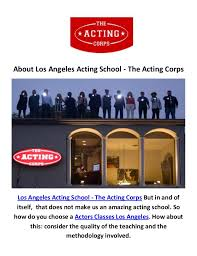 los angeles acting the acting corps actors classes in los