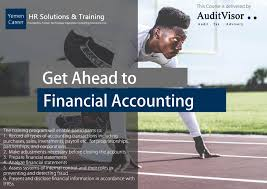 get ahead to financial accounting yemen career