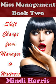 feminization hair miss management 2 shift change from manager to waitress forced