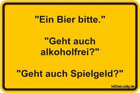 bayerische geburtstagsspr che die besten 27 alkohol sprüche auf istdaslustig de