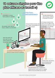 position au bureau 11 astuces simples pour être plus efficace au travail