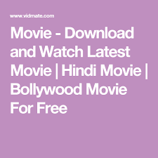 movie download and watch latest movie hindi movie bollywood
