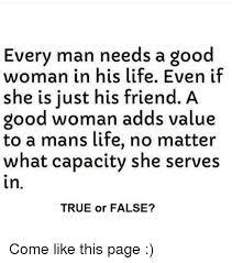 A Good Woman Meme - 25 best memes about good woman good woman memes