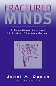 Discount Textbook Of Clinical Neuropsychology Fractured Minds A Case Study Approach To Clinical Neuropsychology