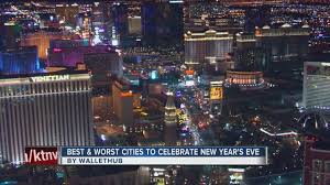 wallethub las vegas is the worst city to spend new year s