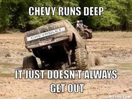 Mud Run Meme - the best anti chevy memes funniest chevy jokes