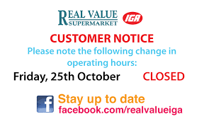 real value iga supermarket store closure thanksgiving day