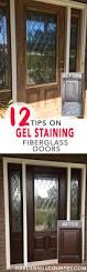fibre glass door 12 tips for gel staining fiberglass doors preparation u0026 supplies