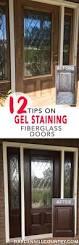 fiber glass door 12 tips for gel staining fiberglass doors preparation u0026 supplies