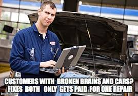 Mechanic Memes - internet mechanic memes imgflip