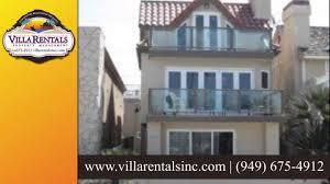 villa rentals inc newport beach vacation rentals company youtube