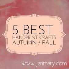5 best kids handprint crafts for autumn fall crafts kid and