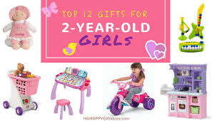 Gifts For A 12 Best Gifts For A 2 Year And Hahappy Gift