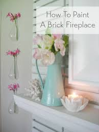How To Paint A Vase Painting A Brick Fireplace Is An Easy Way To Makeover Your Entire