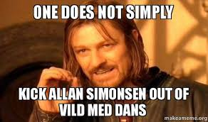 Allan Meme - one does not simply kick allan simonsen out of vild med dans allan