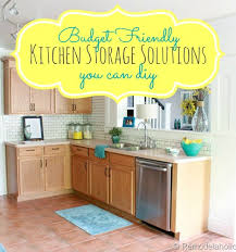 diy kitchen storage ideas great budget kitchen storage ideas