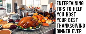 entertaining tips to help you host your best thanksgiving dinner