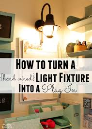 vanity light with plug how to turn a hard wired fixture into in