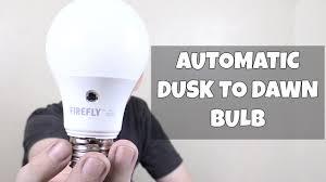 dusk to dawn led bulb from firefly youtube
