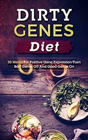 expression cuisine genes diet 50 meals for positive gene expression turn bad