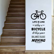 Stairs Quotes by Aliexpress Com Buy Life Is Like Riding A Bicycle Quote Bike Wall