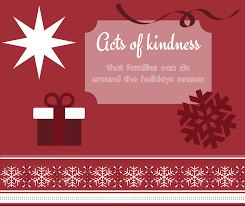 acts of kindness families can do around the season